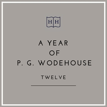 A Year of PG Wodehouse