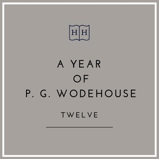 A Year of PG Wodehouse : A Year of PG Wodehouse