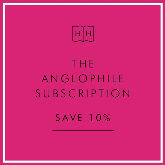 The Anglophile Subscription 10% off : The Anglophile Subscription 10% off