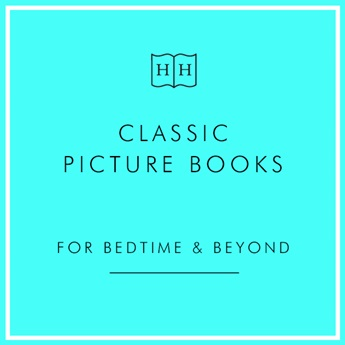 Classic Picture Books for Bedtime & Beyond