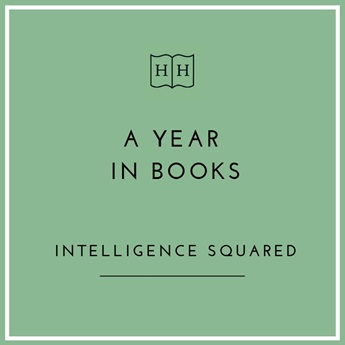 A Year in Books with Intelligence Squared