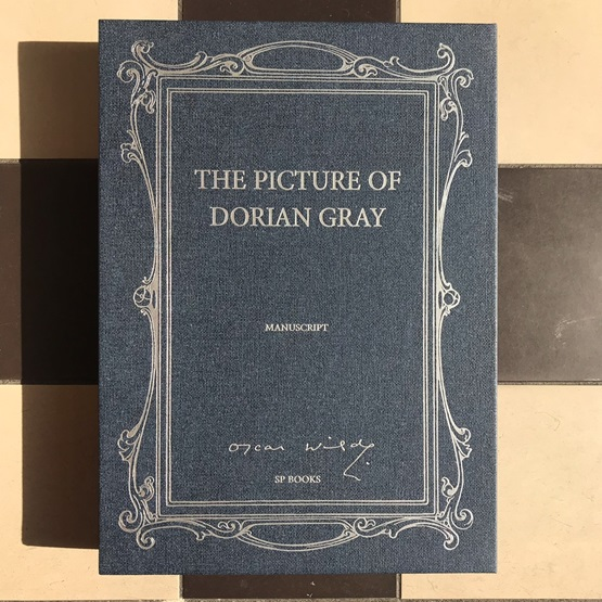 Facsimile of The Picture of Dorian Gray Manuscript : Facsimile of The Picture of Dorian Gray Manuscript