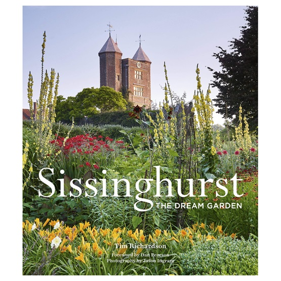 Sissinghurst: The Dream Garden : Sissinghurst: The Dream Garden