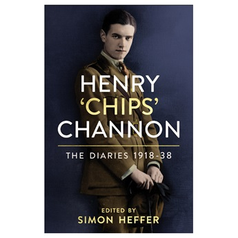 Henry 'Chips' Channon: the Diaries 1918-38. Published 4th March - Pre order now.