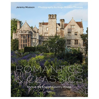 Romantics & Classics: Style in the English Country House - First 100 copies signed, UK orders only.