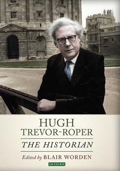 hugh trevor roper essays Hugh trevor-roper,home page,life,obituary,oxford,blair,worden,hugh,trevor,roper,lord dacre of glanton,lord,dacre,glanton,historian,dacre trust,dacre,trust,roper,trevor,hugh,trevor-roper,hugh trevor-roper,roper-trevor hugh.