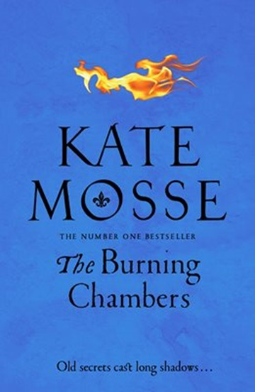 The Burning Chambers, by Kate Mosse